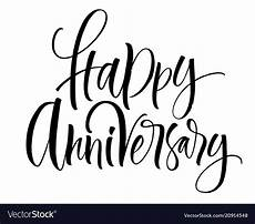 Happy Anniversary Design Happy Anniversary Lettering Royalty Free Vector Image