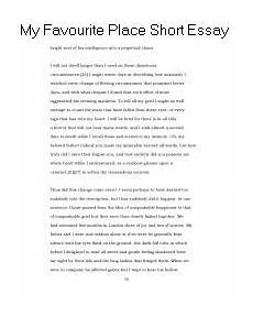 My Favourite Place Essay My Favourite Place Short Essay About Life