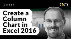 How To Chart Data In Excel How To Create A Column Chart In Excel 2016 Youtube