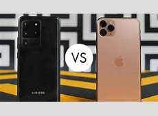 Samsung Galaxy S20 Ultra Vs iPhone 11 Pro Max: Which One