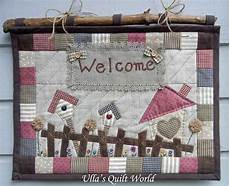 patchwork wandbehang ulla s quilt world quilted welcome wall hanging