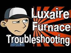 How To Light A Luxaire Furnace Luxaire Furnace Troubleshooting Youtube