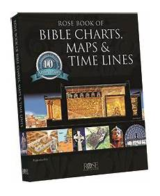 Rose Publishing Charts Rose Book Of Bible Charts Maps Amp Time Lines Rose