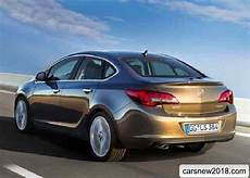 2019 opel astra sedan 2018 2019 opel astra sedan news reviews