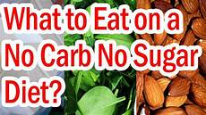what to eat on a no carb no sugar diet