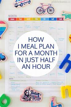 How To Meal Plan For A Month How I Meal Plan For A Month In Half An Hour Picklebums