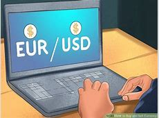 How to Buy and Sell Currency: 11 Steps (with Pictures