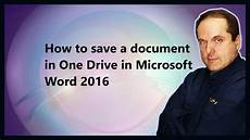 Where To Download Word How To Save A Document In One Drive In Microsoft Word 2016