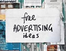 Advertise Services For Free 40 Free Advertising Ideas That Are Sneaky But Brilliant