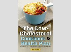 The Low Cholesterol Cookbook & Health Plan:Meal Plans and