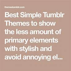 Simple Dark Tumblr Themes Best Simple Tumblr Themes Most Popular Handpicked Themes