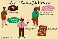 Things To Do For A Job Interview What To Say In A Job Interview
