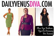 Dress For Success Tips Plus Size Fashion Tips On Dressing For Success
