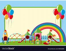 Playground Templates Border Template With Kids At Playground Royalty Free Vector