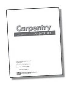 Carpentry 6e Textbook Workbook Amp Instructor S Resource
