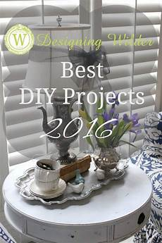 the top 5 diy projects of 2016 designing wilder