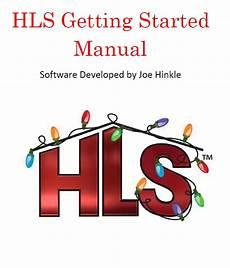 Hls Lighting Software Getting Started With Hls Hinkle S Lighting Sequencer