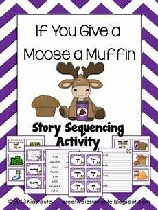 If You Give A Moose A Muffin Pdf Story Sequencing Activity If You Give A Moose A Muffin By