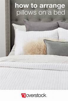 12 ways to arrange pillows on a bed overstock