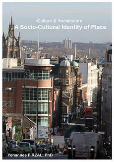 Culture Architecture And Design Pdf Pdf Culture Amp Architecture A Socio Cultural Identity Of