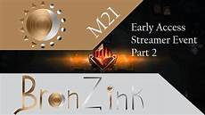 Access Event Early Access Event M21 Pt 2 Youtube