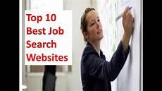 Job Posting Websites Top 10 Best Job Search Websites In The World Top 10 Job