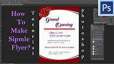 Programs To Make Flyers How To Make Grand Opening Flyer In Photoshop Simple