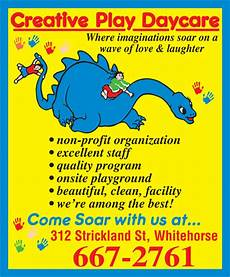 Home Daycare Ads Creative Play Daycare Whitehorse Yt 312 Strickland St