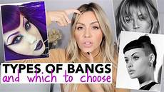 Different Types Of Bangs Chart All Types Of Bangs And Which To Choose Youtube