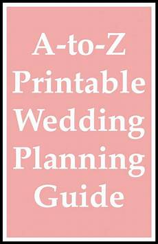 Checklist For A Wedding A To Z Printable Wedding Planning Guide Wedding Planning