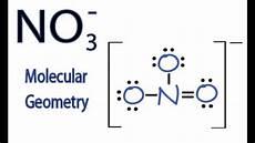 No Ion No3 Molecular Geometry Shape And Bond Angles Youtube