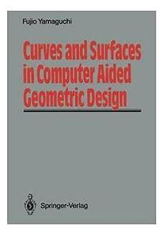And Surfaces For Computer Aided Geometric Design And Surfaces In Computer Aided Geometric Design