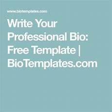 Short Bio Templates Free Write Your Professional Bio Free Template Biotemplates