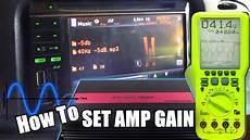 How To Set Amplifier Gains Amp Get Maximum Output W No
