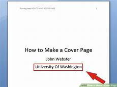 How To Make A Cover Sheet For A Paper 6 Ways To Make A Cover Page Wikihow