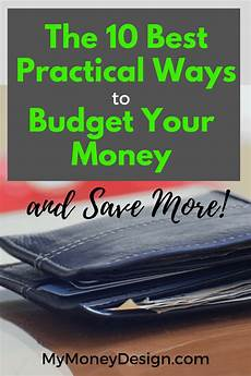 Best Way To Manage Money Practical And Best Ways To Budget Your Money And Save More