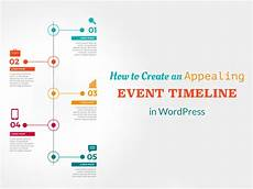 Timeline Pictures How To Create An Appealing Event Timeline In Wordpress