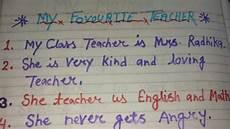 Essay On My Favourite Teacher My Favourite Teacher 10 Line Eassy In English My