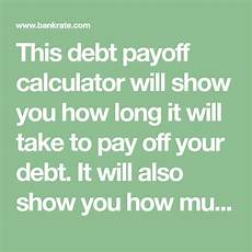 How Long To Pay Off Debt Calculator This Debt Payoff Calculator Will Show You How Long It Will