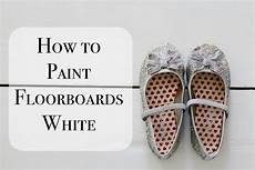 How To White Paint How To Paint Floorboards White With Rust Oleum We Made