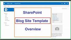 Site Template Sharepoint Sharepoint Site Template Blog Site Template Overview