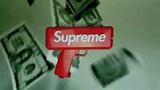 Supreme Pictures by The Official Supreme Cannon Money Gun Commercial