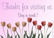 Thank You For The Visit Thanks For Visiting Free Stay In Touch Ecards Greeting