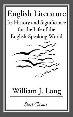 biography of english literature english literature its history and significance for the