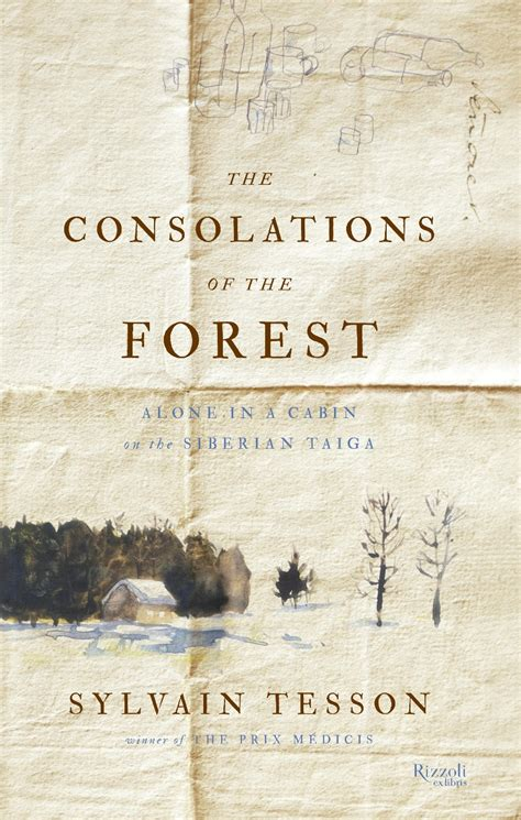 solace in chaos a chef s memoir books sylvain tesson on tour the consolations of the forest