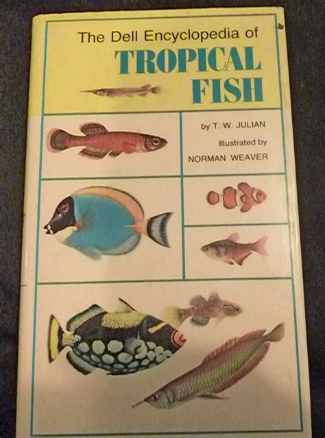 fish picture book the dell encyclopedia of tropical fish t w julian