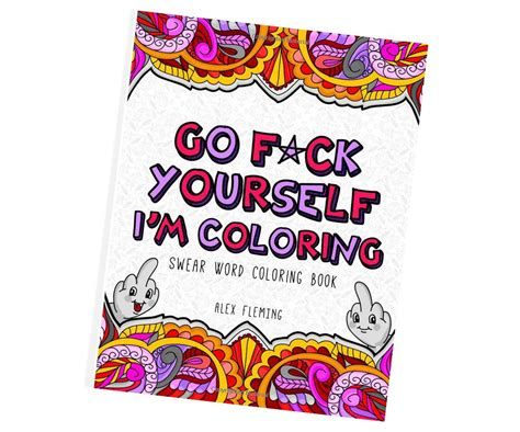 go f ck yourself cian books go f ck yourself i m coloring book cool sh t i buy