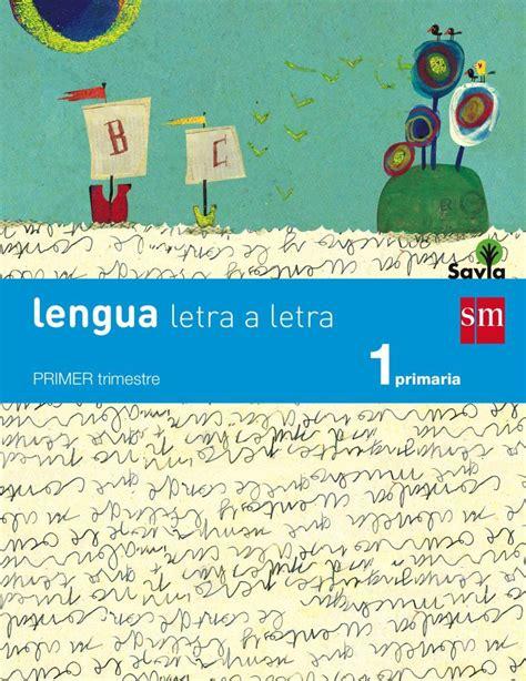 savia lengua castellana y lengua 1 primaria savia sm 2016 2017 libros de texto lengua primaria proyecto savia sm