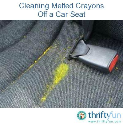 how to remove melted crayon from car upholstery cars the o jays and melted crayons on pinterest