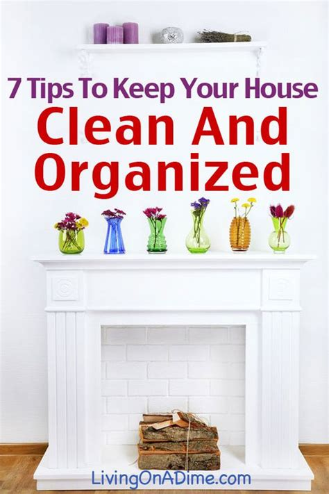 7 Tips To Keep Your House Sparkling Clean 7 tips to help keep your home clean and organized home